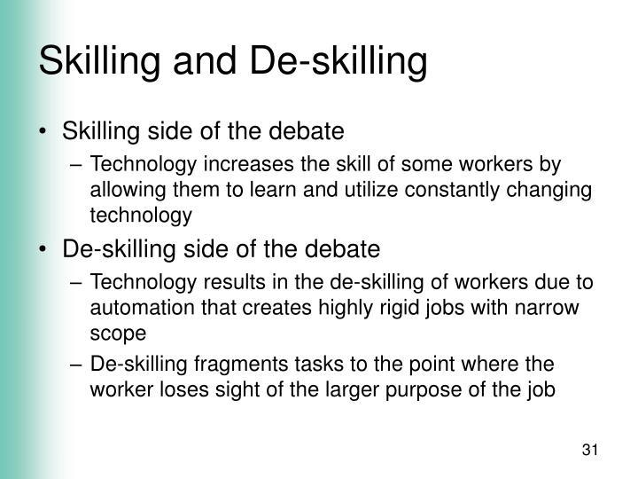 Skilling and De-skilling