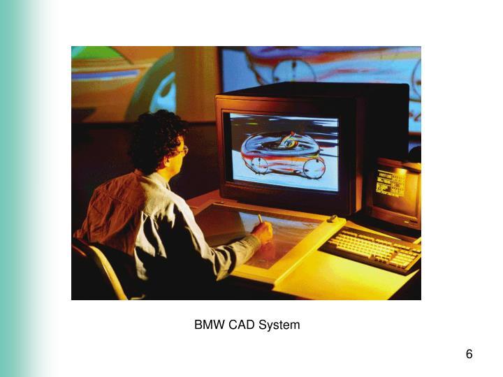 BMW CAD System