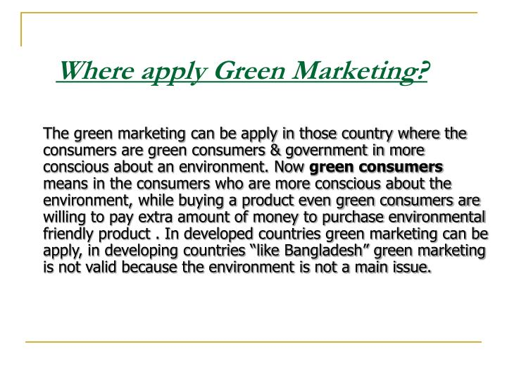 Where apply Green Marketing?