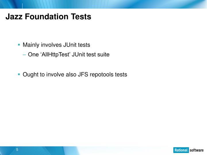 Jazz Foundation Tests