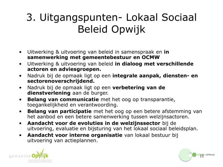 3. Uitgangspunten- Lokaal Sociaal Beleid Opwijk