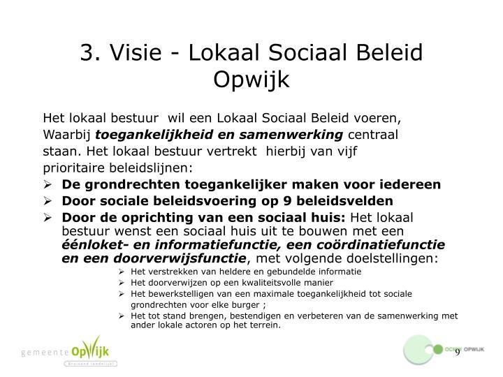 3. Visie - Lokaal Sociaal Beleid Opwijk