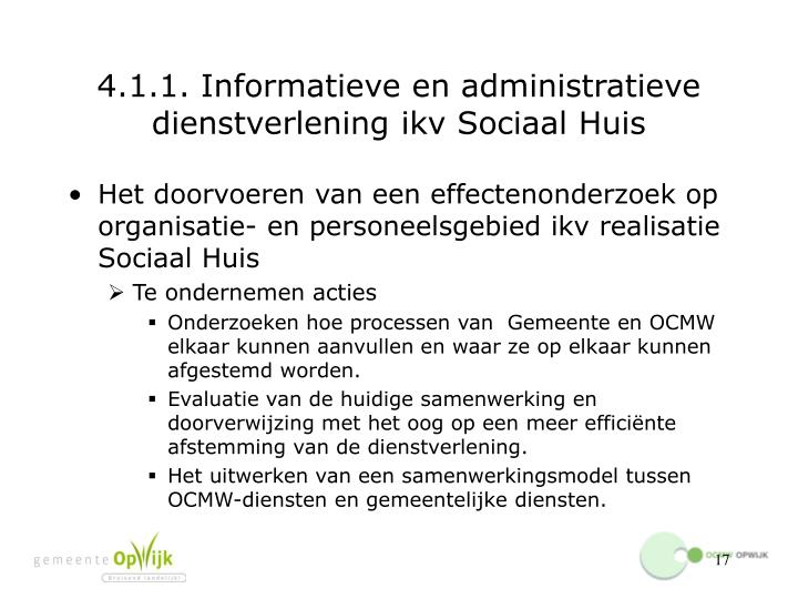 4.1.1. Informatieve en administratieve dienstverlening ikv Sociaal Huis