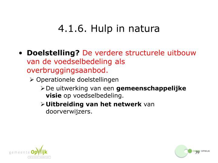 4.1.6. Hulp in natura