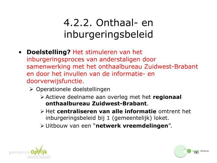 4.2.2. Onthaal- en inburgeringsbeleid