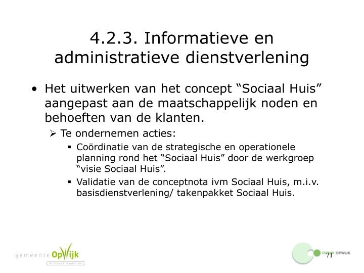 4.2.3. Informatieve en administratieve dienstverlening