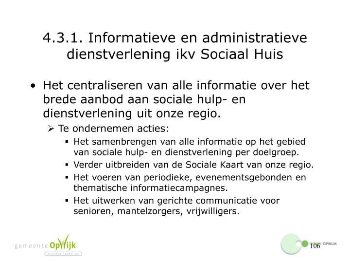 4.3.1. Informatieve en administratieve dienstverlening ikv Sociaal Huis
