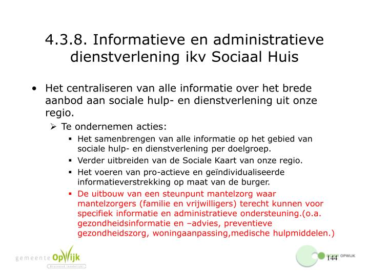 4.3.8. Informatieve en administratieve dienstverlening ikv Sociaal Huis