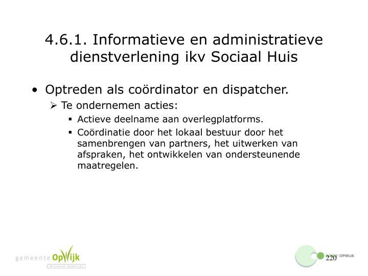 4.6.1. Informatieve en administratieve dienstverlening ikv Sociaal Huis