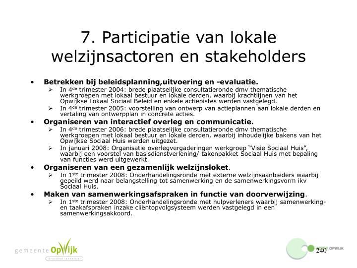 7. Participatie van lokale welzijnsactoren en stakeholders