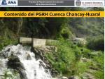 contenido del pgrh cuenca chancay huaral