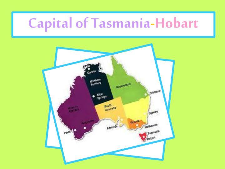 Capital of Tasmania