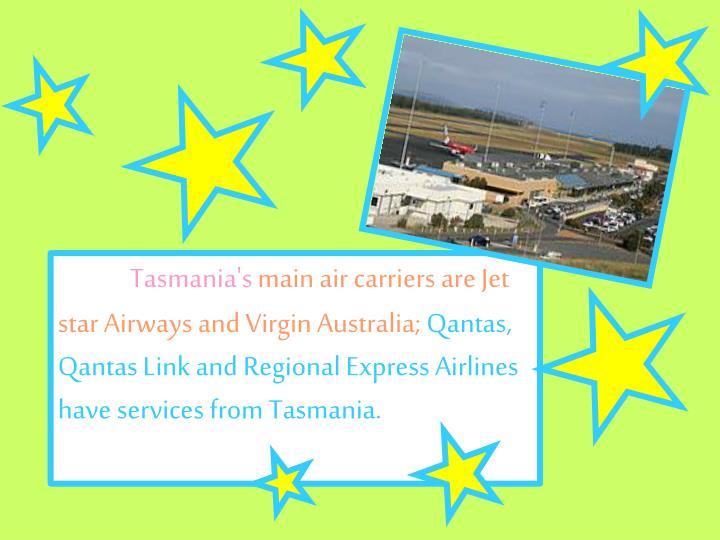 Tasmania's