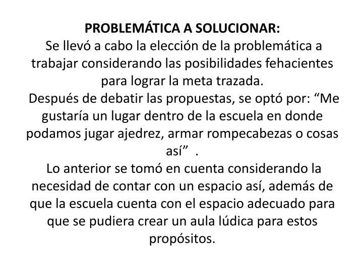 PROBLEMÁTICA A