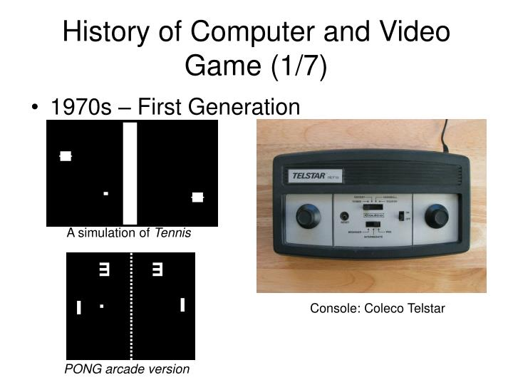 History of Computer and Video Game (1/7)