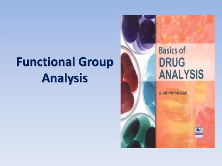 functional group analysis In organic chemistry, functional groups are specific groups (moieties) of atoms or  bonds within molecules that are responsible for the characteristic chemical.