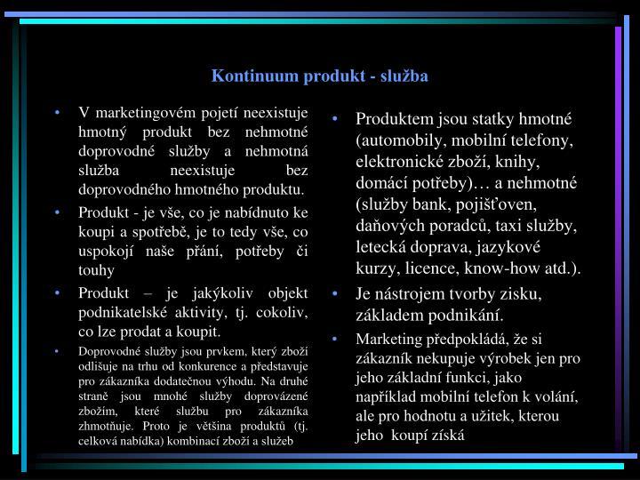 Kontinuum produkt - služba