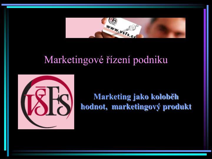 Marketingov zen podniku