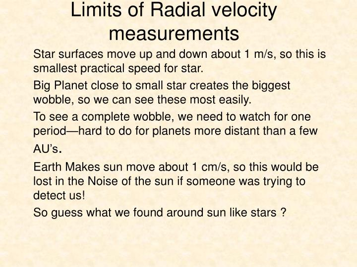 Limits of Radial velocity measurements