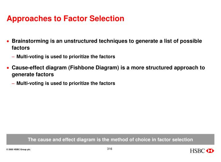 Approaches to Factor Selection