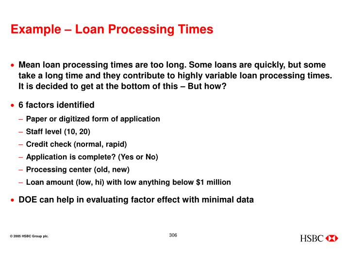 Example – Loan Processing Times