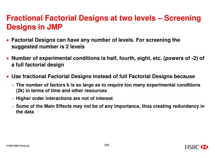 Fractional Factorial Designs at two levels – Screening Designs in JMP