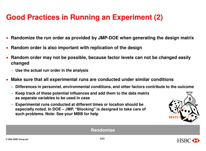 Good Practices in Running an Experiment (2)