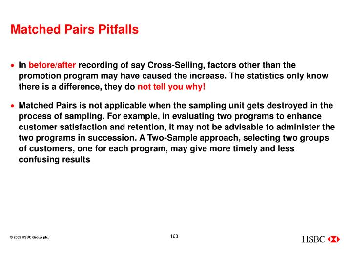 Matched Pairs Pitfalls