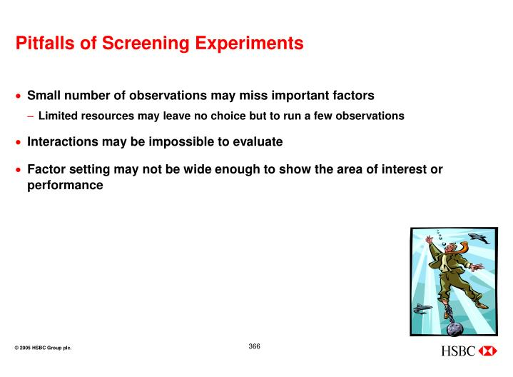 Pitfalls of Screening Experiments