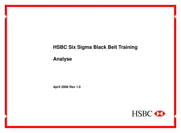 HSBC Six Sigma Black Belt Training