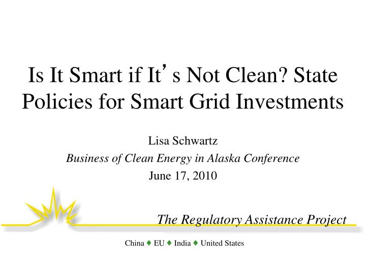 Is it smart if it s not clean state policies for smart grid investments