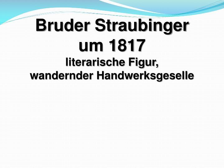 Bruder Straubinger