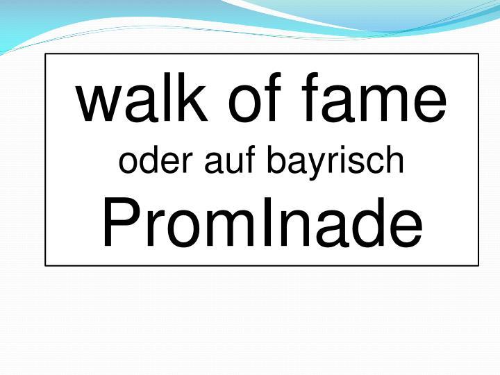 walk of