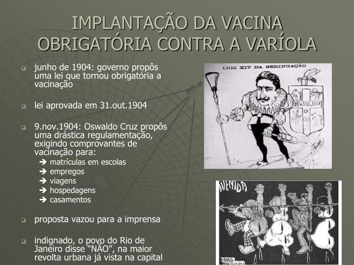 IMPLANTAÇÃO DA VACINA OBRIGATÓRIA CONTRA A VARÍOLA