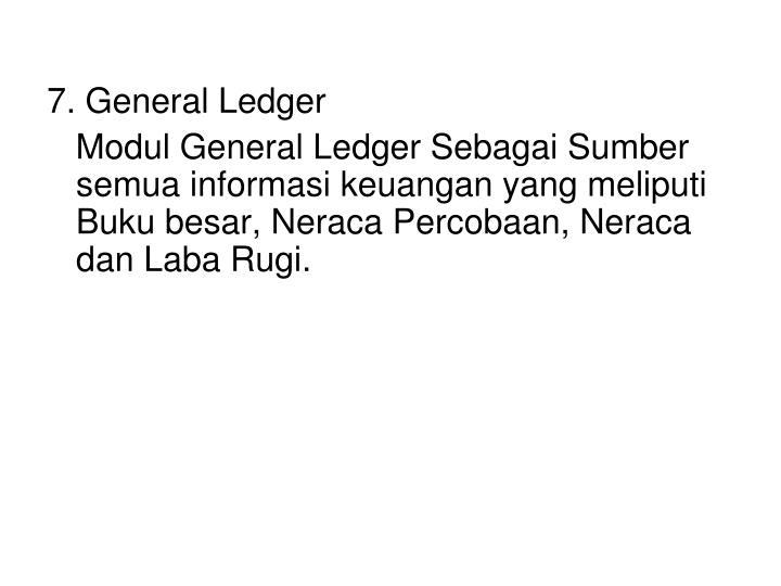 7. General Ledger