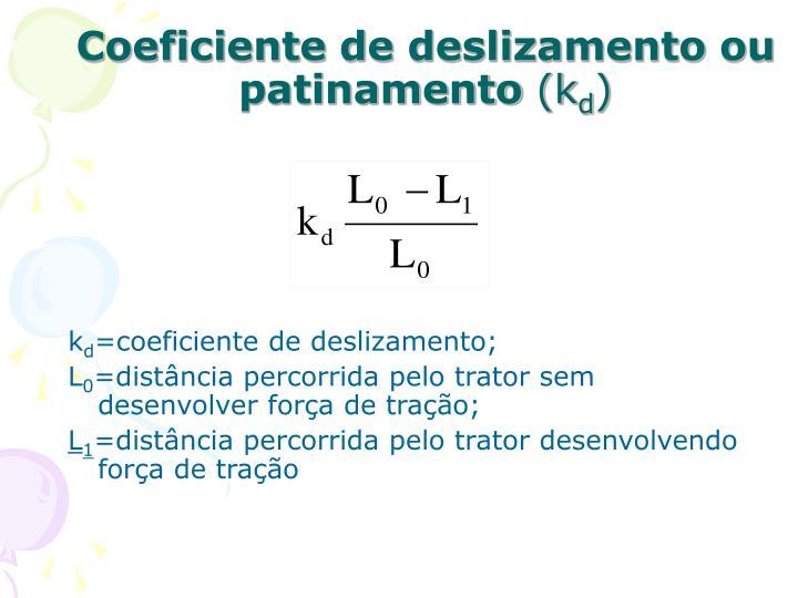 Coeficiente de deslizamento ou patinamento
