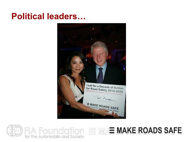 Political leaders…