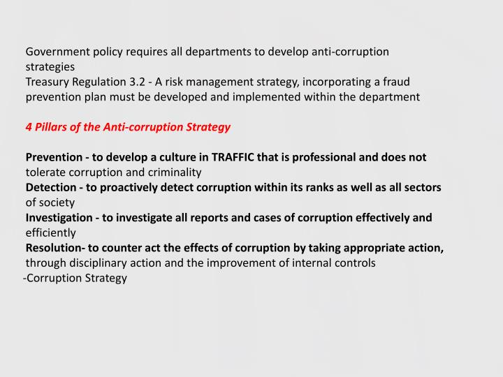 Government policy requires all departments to develop anti-corruption