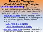 behavior therapies classical conditioning therapies