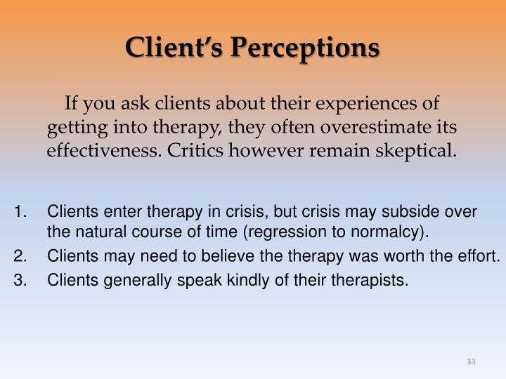 Client's Perceptions