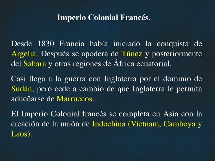 Imperio Colonial Francés.