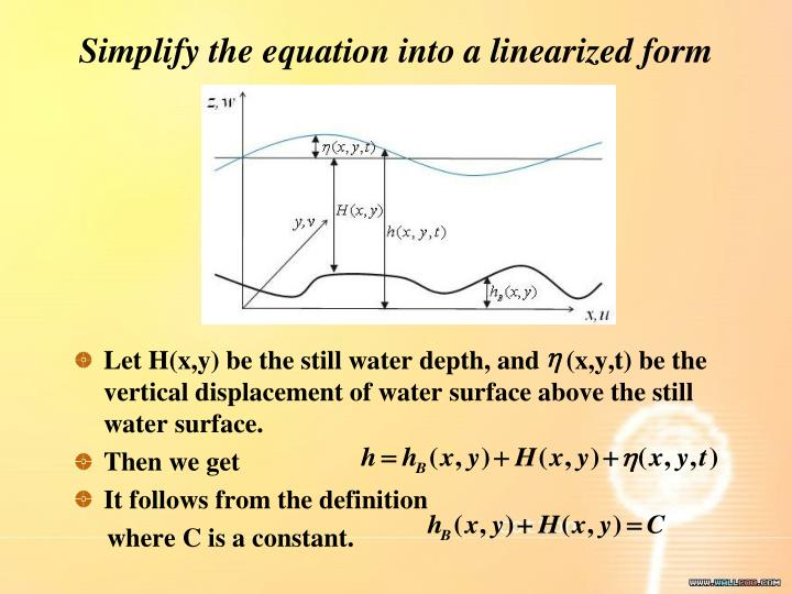 Simplify the equation into a linearized form