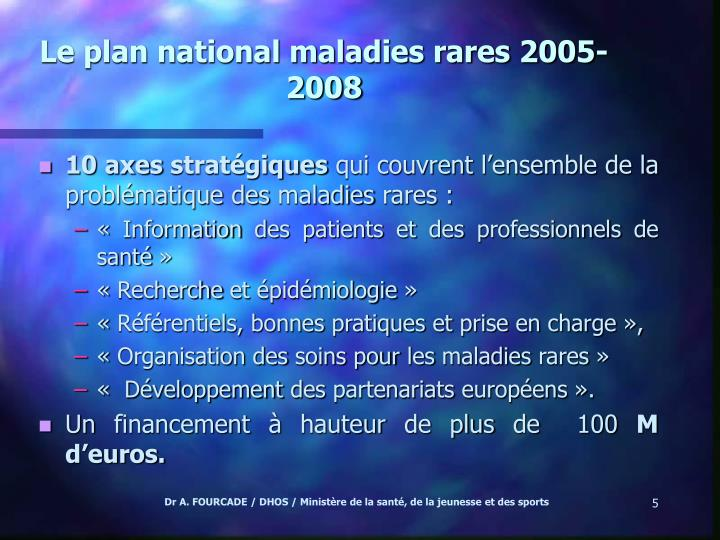Le plan national maladies rares 2005-2008