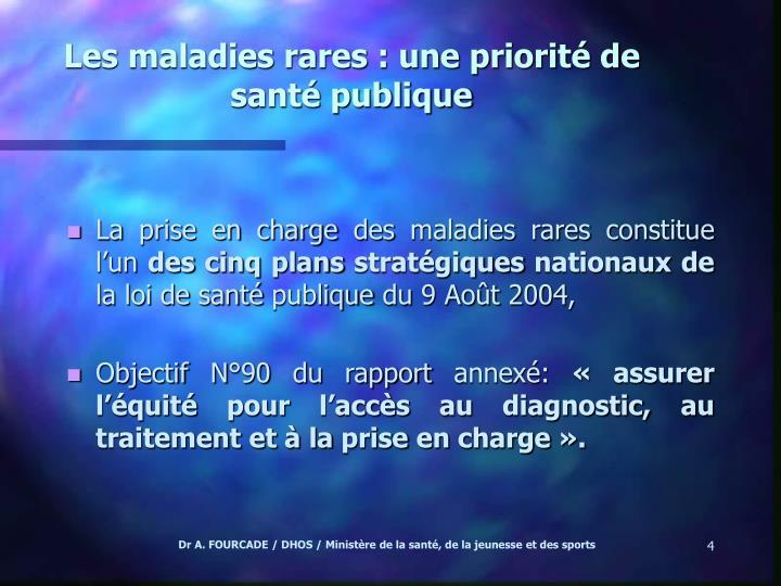 Les maladies rares : une priorité de santé publique