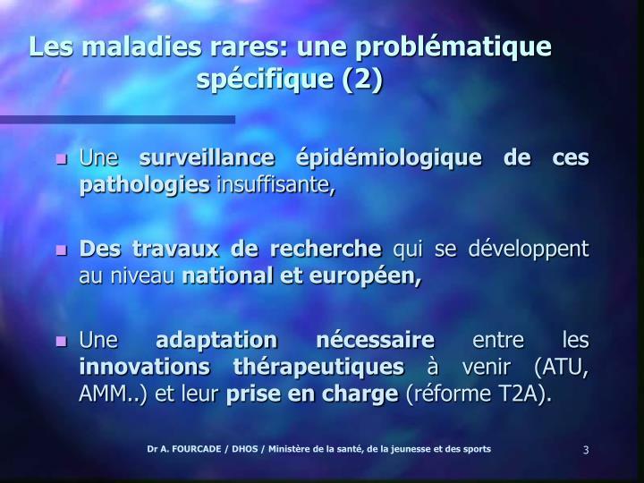 Les maladies rares: une problématique spécifique (2)