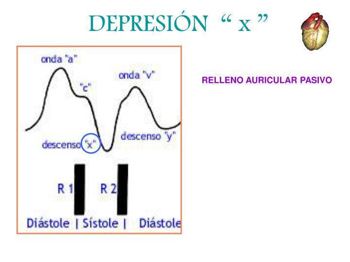 "DEPRESIÓN  "" x """