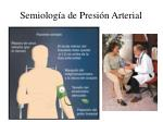 semiolog a de presi n arterial1