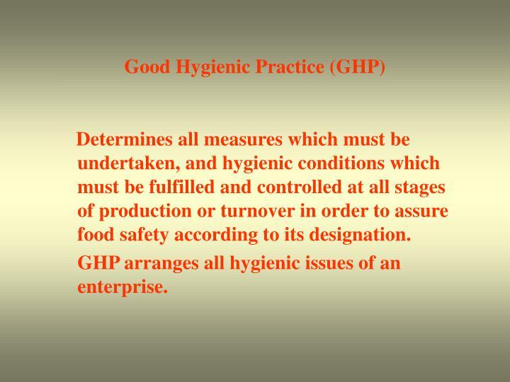 Good Hygienic Practice (GHP)