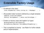 extensible factory usage