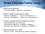 simple extensible factory usage